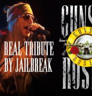 GUNS'N'ROSES TRIBUTE BY JAILBREAK
