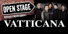 OPEN STAGE WITH VATTICANA